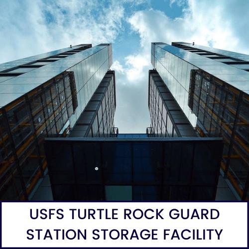 USFS-TURTLE-ROCK-GUARD-STATION-STORAGE-FACILITY
